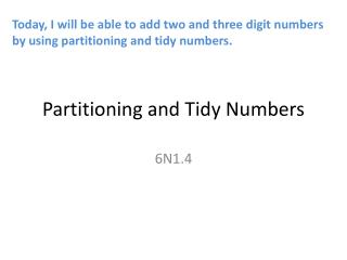 Partitioning and Tidy Numbers