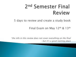 2 nd  Semester Final Review