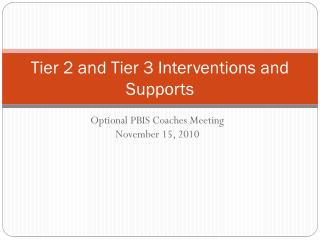 Tier 2 and Tier 3 Interventions and Supports