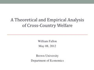 William Fallon May  08,  2012 Brown University Department of Economics