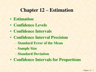 Chapter 12 – Estimation