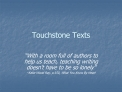 Touchstone Texts