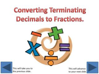 Converting Terminating Decimals to Fractions.