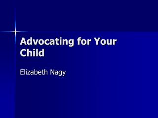 Advocating for Your Child