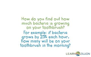 How do you find out how much bacteria is growing on your toothbrush?