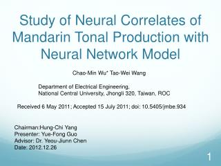 Study of Neural Correlates of Mandarin Tonal Production with Neural Network Model