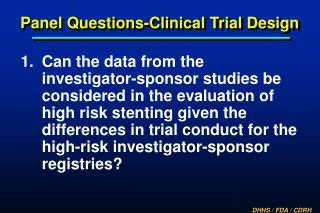 Panel Questions-Clinical Trial Design
