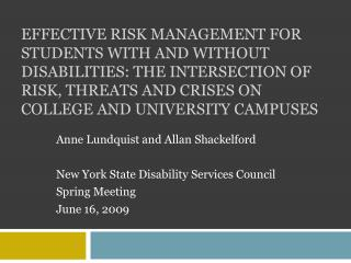 Anne Lundquist and Allan Shackelford New York State Disability Services Council Spring Meeting June 16, 2009