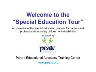 An overview of the special education process for parents and professionals assisting children with disabilities develope