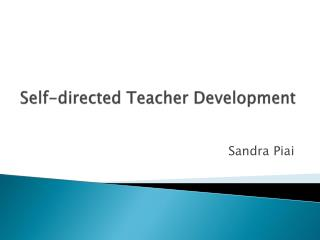 Self-directed Teacher Development