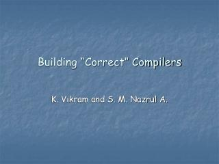 "Building ""Correct"" Compilers"