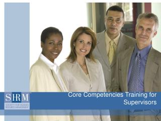 Core Competencies Training for Supervisors