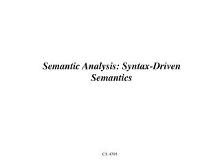Semantic Analysis: Syntax-Driven Semantics