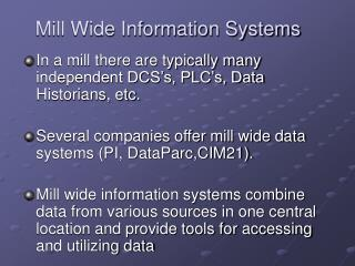 Mill Wide Information Systems