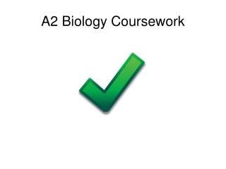 A2 Biology Coursework