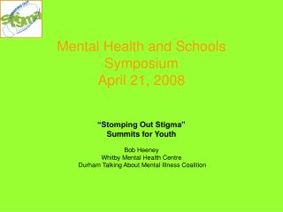 Mental Health and Schools Symposium April 21, 2008