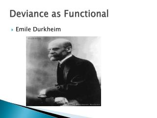 Deviance as Functional