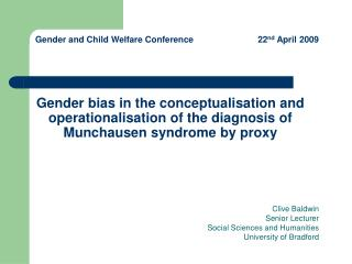 Gender bias in the conceptualisation and operationalisation of the diagnosis of Munchausen syndrome by proxy