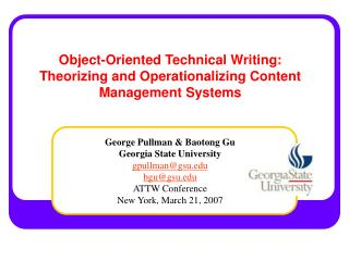 Object-Oriented Technical Writing: Theorizing and Operationalizing Content Management Systems