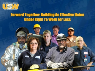 Forward Together: Building An Effective Union Under Right To Work For Less