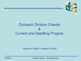 Outreach Division Charter  & Current and Seedling Projects