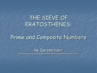 THE SIEVE OF ERATOSTHENES: Prime and Composite Numbers