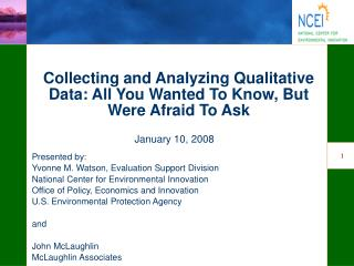 Collecting and Analyzing Qualitative Data: All You Wanted To Know, But Were Afraid To Ask