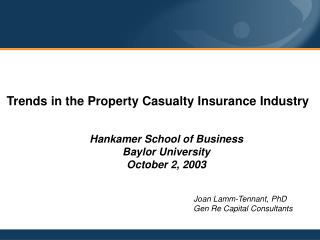 Trends in the Property Casualty Insurance Industry