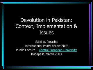 Devolution in Pakistan:  Context, Implementation  Issues
