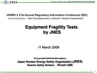 Equipment Fragility Tests   by JNES