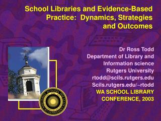 School Libraries and Evidence-Based Practice:  Dynamics, Strategies and Outcomes