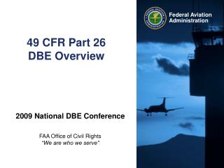 49 CFR Part 26  DBE Overview