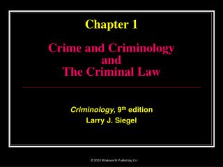 Chapter 1 Crime and Criminology and The Criminal Law