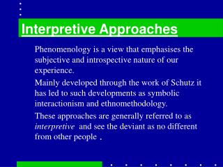 Interpretive Approaches