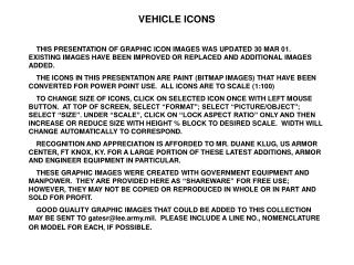 VEHICLE ICONS     THIS PRESENTATION OF GRAPHIC ICON IMAGES WAS UPDATED 30 MAR 01.  EXISTING IMAGES HAVE BEEN IMPROVED OR