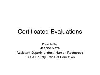Certificated Evaluations