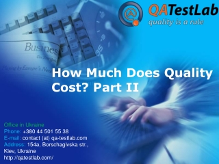 How Much Does Quality Cost? Part II