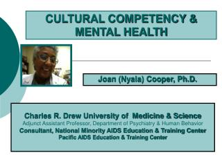 CULTURAL COMPETENCY &  MENTAL HEALTH