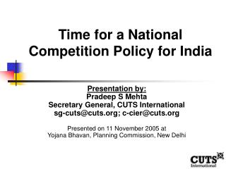 Time for a National Competition Policy for India