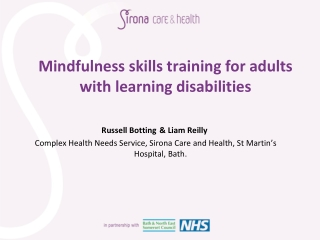 Mindfulness skills training for adults with learning d isabilities