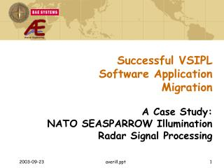 Successful VSIPL Software Application Migration