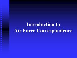 Introduction to Air Force Correspondence