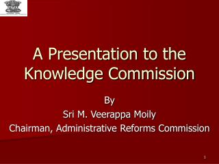 A Presentation to the Knowledge Commission