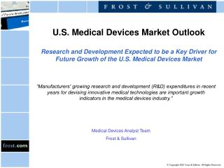 U.S. Medical Devices Market Outlook  Research and Development Expected to be a Key Driver for Future Growth of the U.S.