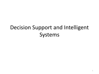 Decision Support and Intelligent Systems