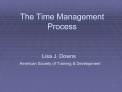 The Time Management Process