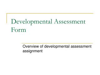 Developmental Assessment Form
