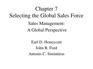 Chapter 7 Selecting the Global Sales Force