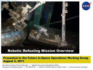 Presented to the Future In-Space Operations Working Group August 3, 2011
