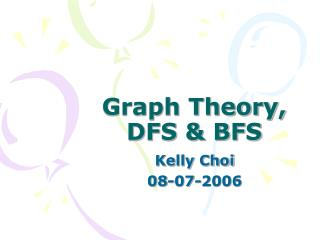 Graph Theory, DFS & BFS